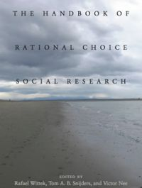 The Handbook of Rational Choice Social Research